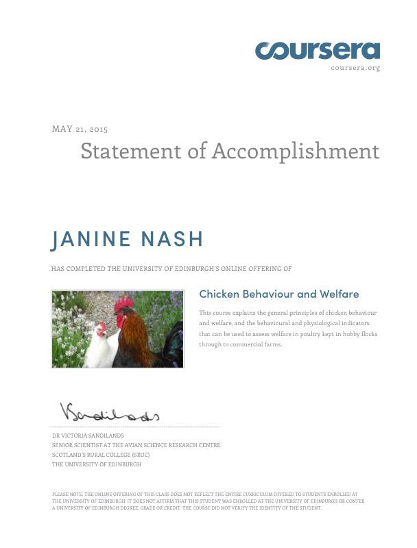 Janine completed course on Chicken Welfare and Behavior through University of Edinburgh